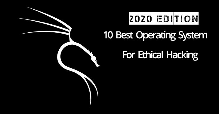 Penetrasyon Testleri için En İyi 10 Linux İşletim Sistemi – 2020