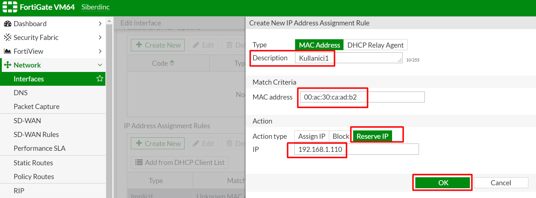 Fortigate IP-MAC Eşleşmesi (Rezervasyon)